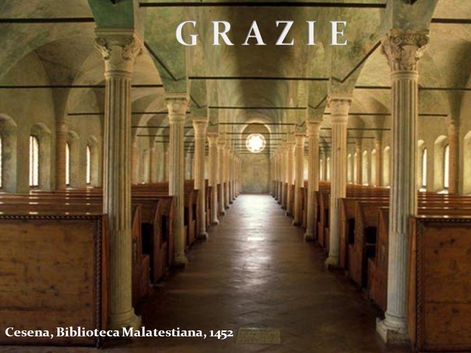 G R A Z I E Cesena, Biblioteca Malatestiana, 1452