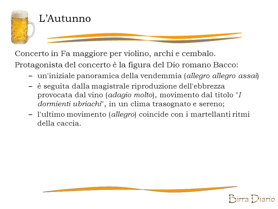 L'Autunno Concerto in Fa maggiore per violino, archi e cembalo.