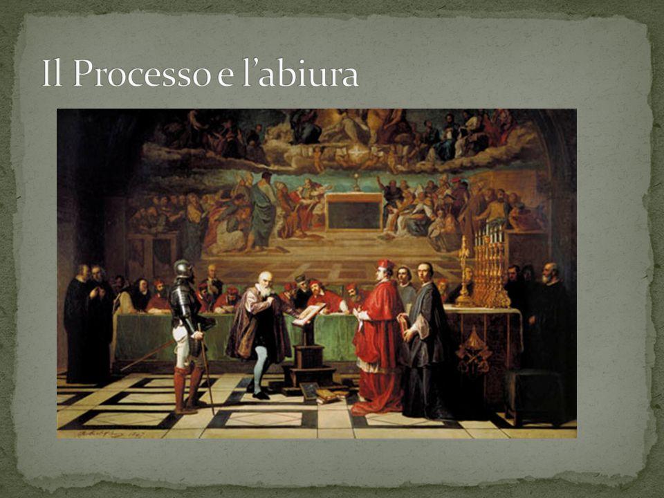 Il Processo e l'abiura