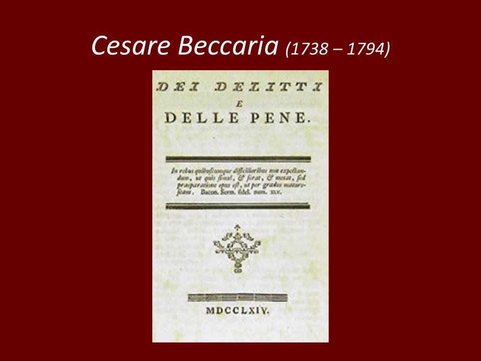 Cesare Beccaria (1738 – 1794)