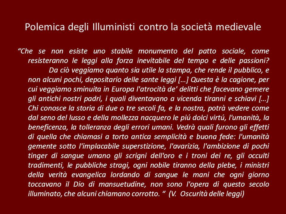 Polemica degli Illuministi contro la società medievale