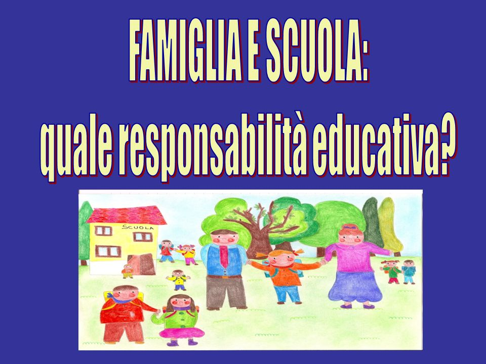 quale responsabilità educativa