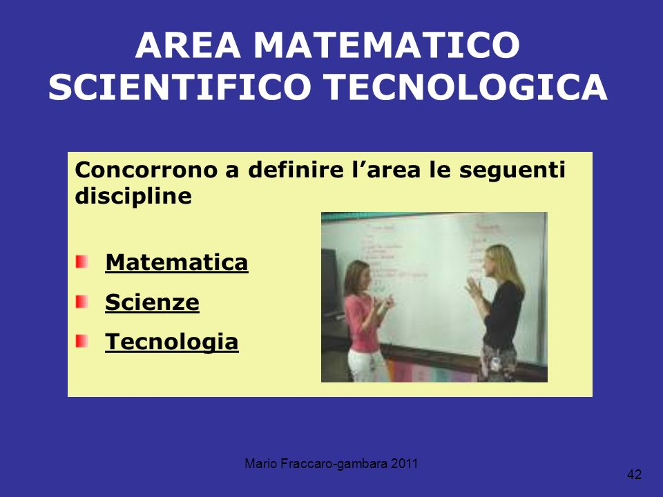 AREA MATEMATICO SCIENTIFICO TECNOLOGICA