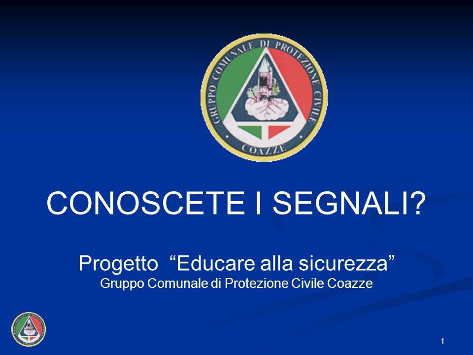 CONOSCETE I SEGNALI Progetto Educare alla sicurezza