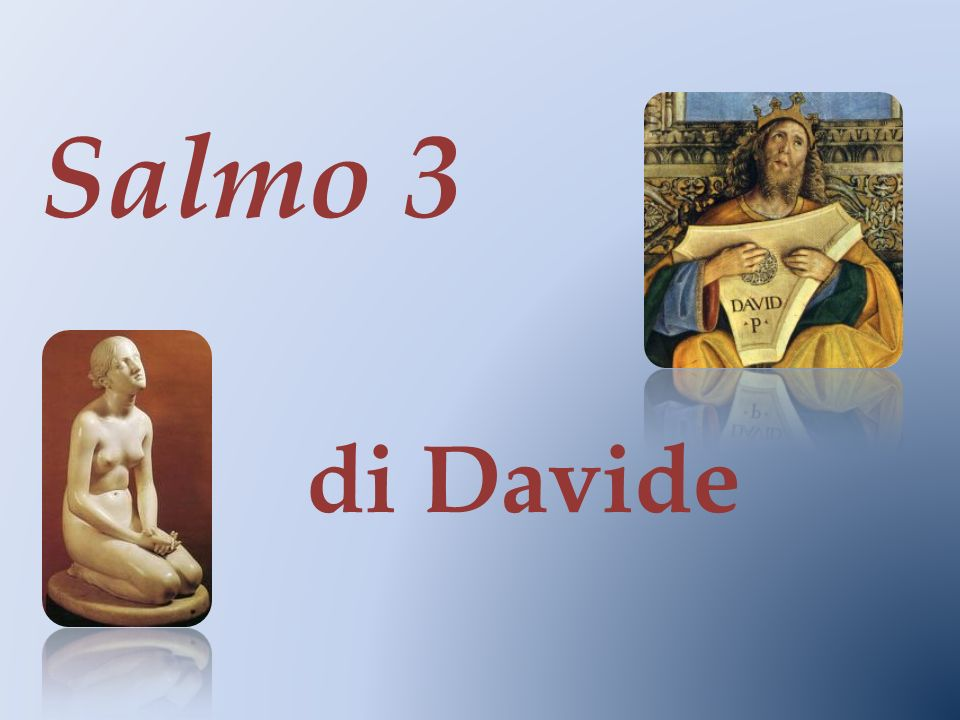 Salmo 3 di Davide