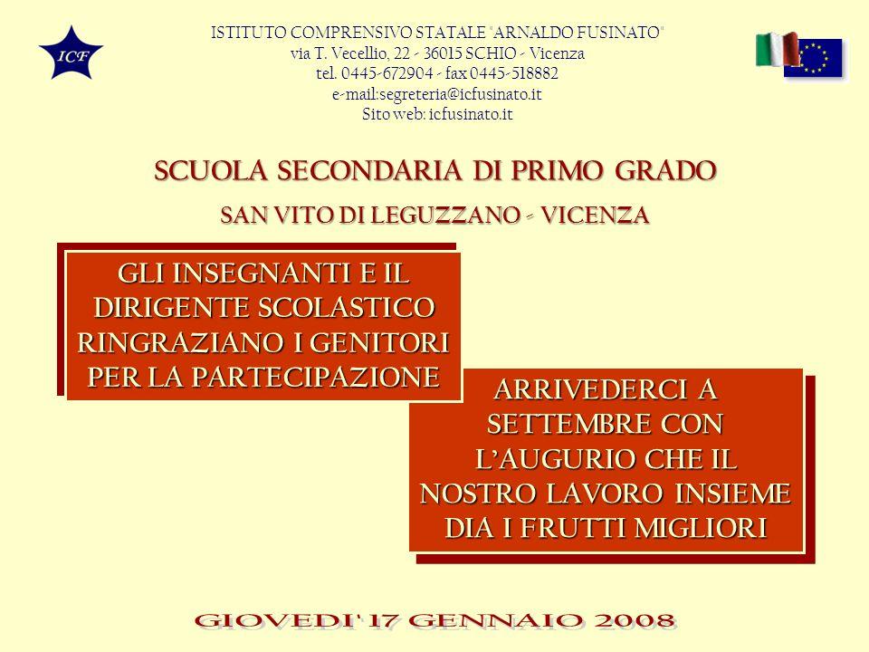 SAN VITO DI LEGUZZANO - VICENZA SCUOLA SECONDARIA DI PRIMO GRADO