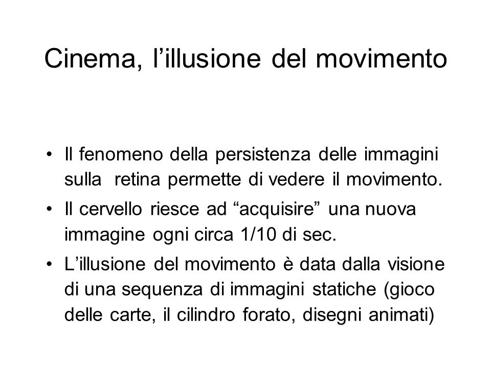 Cinema, l'illusione del movimento