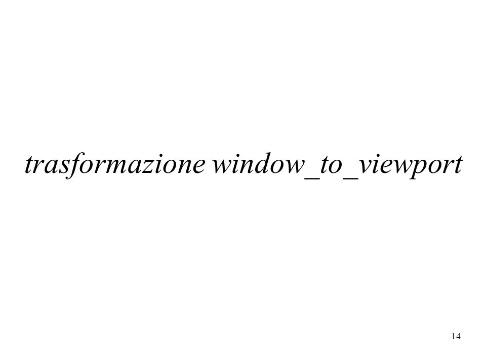 trasformazione window_to_viewport