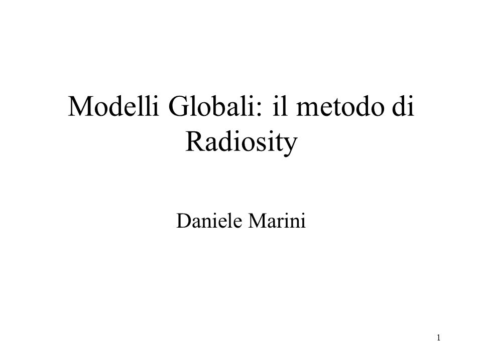 Modelli Globali: il metodo di Radiosity