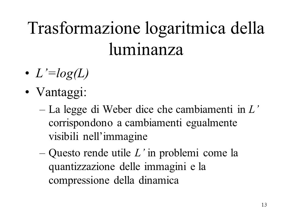 Trasformazione logaritmica della luminanza