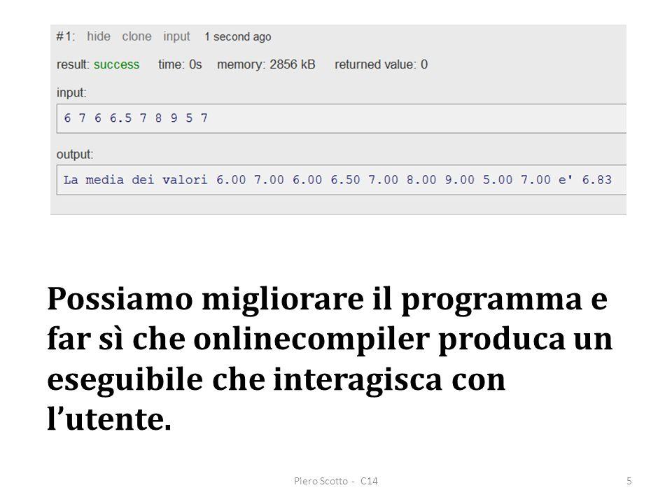 Possiamo migliorare il programma e far sì che onlinecompiler produca un eseguibile che interagisca con l'utente.