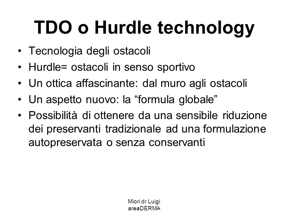 TDO o Hurdle technology
