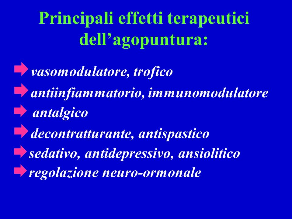 Principali effetti terapeutici dell'agopuntura: