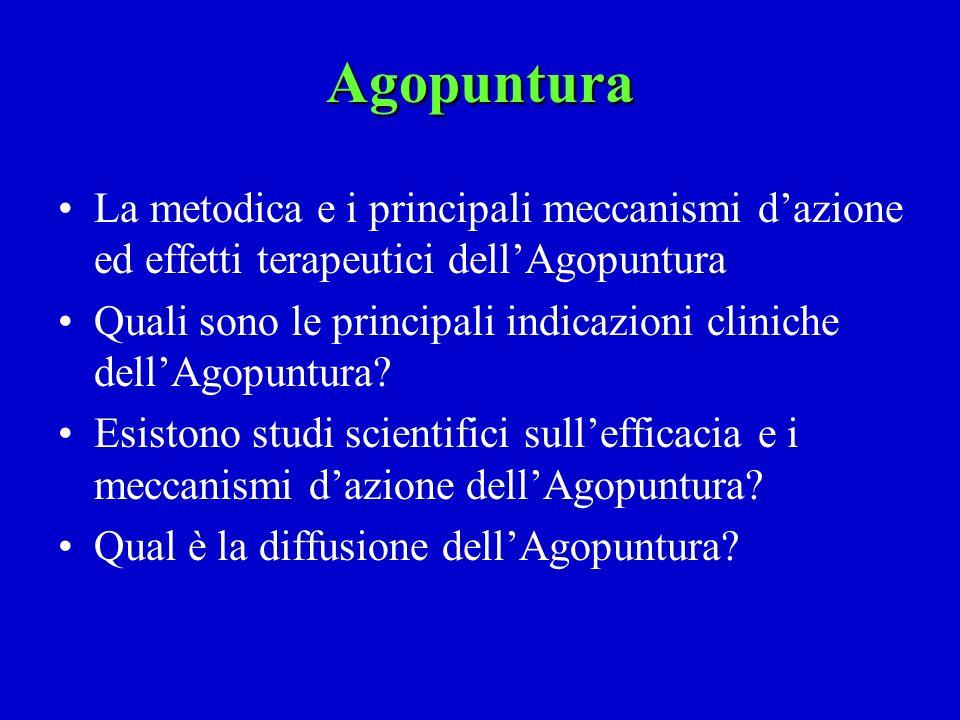Agopuntura La metodica e i principali meccanismi d'azione ed effetti terapeutici dell'Agopuntura.