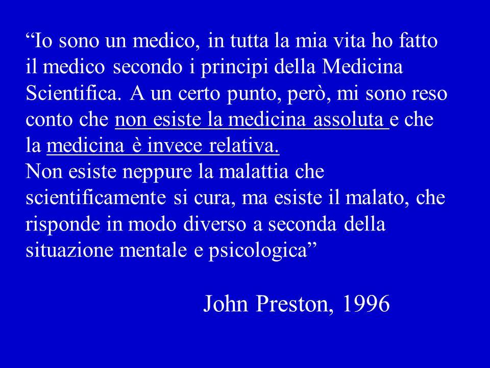 Io sono un medico, in tutta la mia vita ho fatto il medico secondo i principi della Medicina Scientifica.