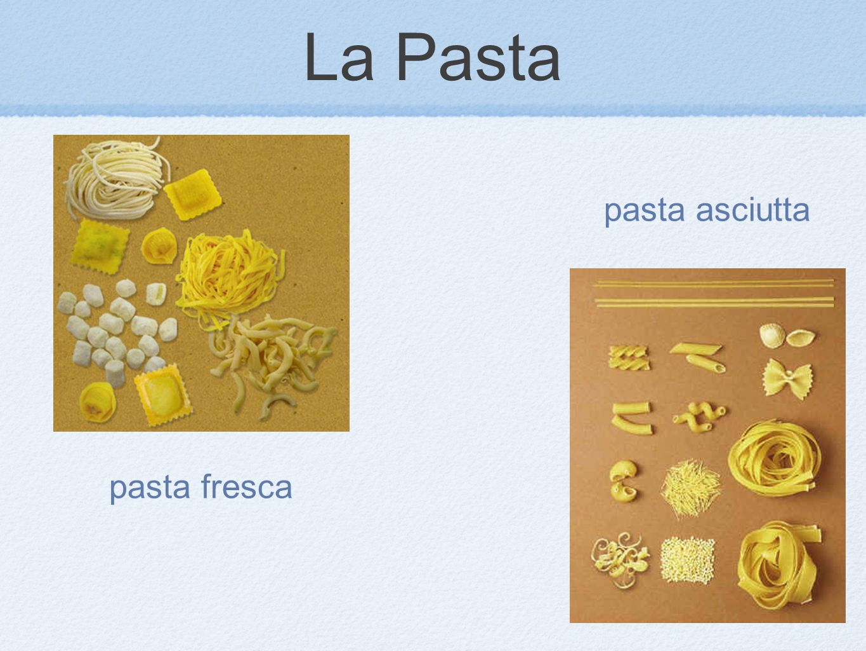 La Pasta pasta asciutta pasta fresca