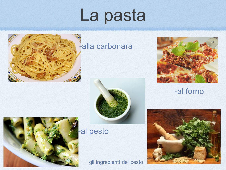 La pasta -alla carbonara -al forno -al pesto gli ingredienti del pesto