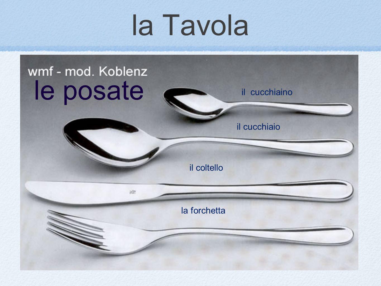 la Tavola le posate il cucchiaino il cucchiaio il coltello