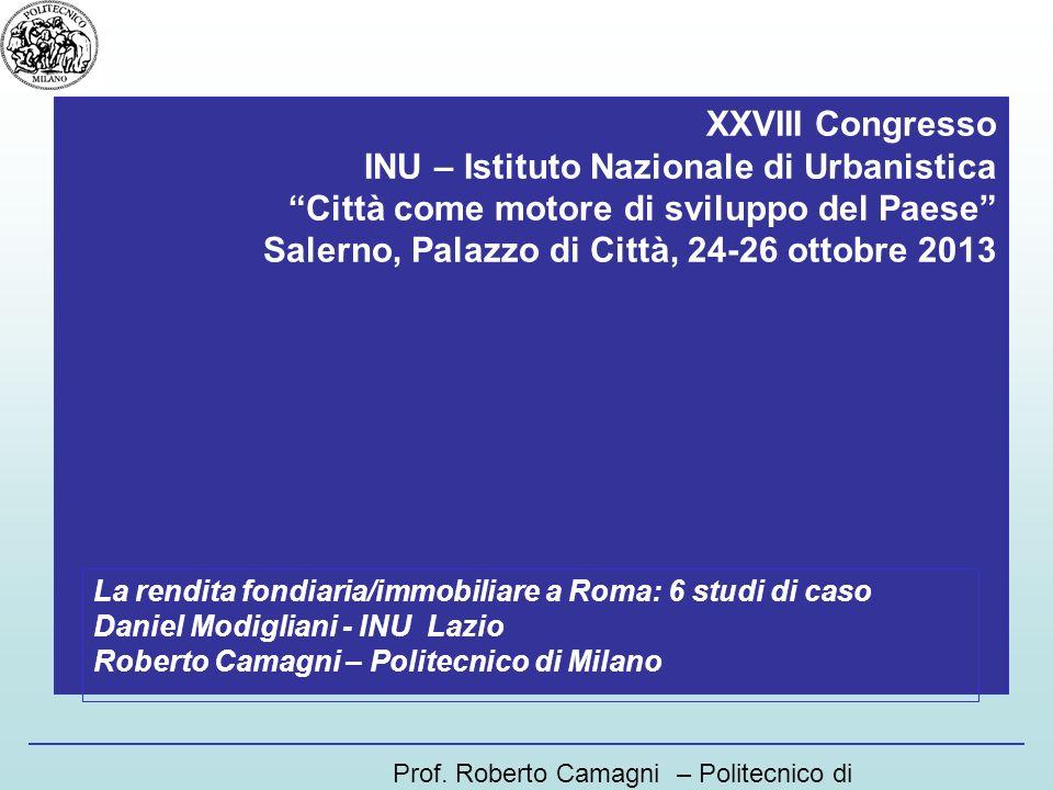 XXVIII Congresso INU – Istituto Nazionale di Urbanistica Città come motore di sviluppo del Paese Salerno, Palazzo di Città, 24-26 ottobre 2013