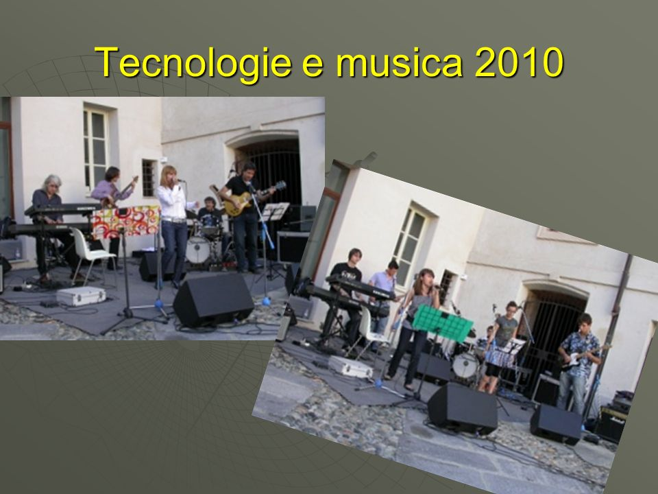 Tecnologie e musica 2010