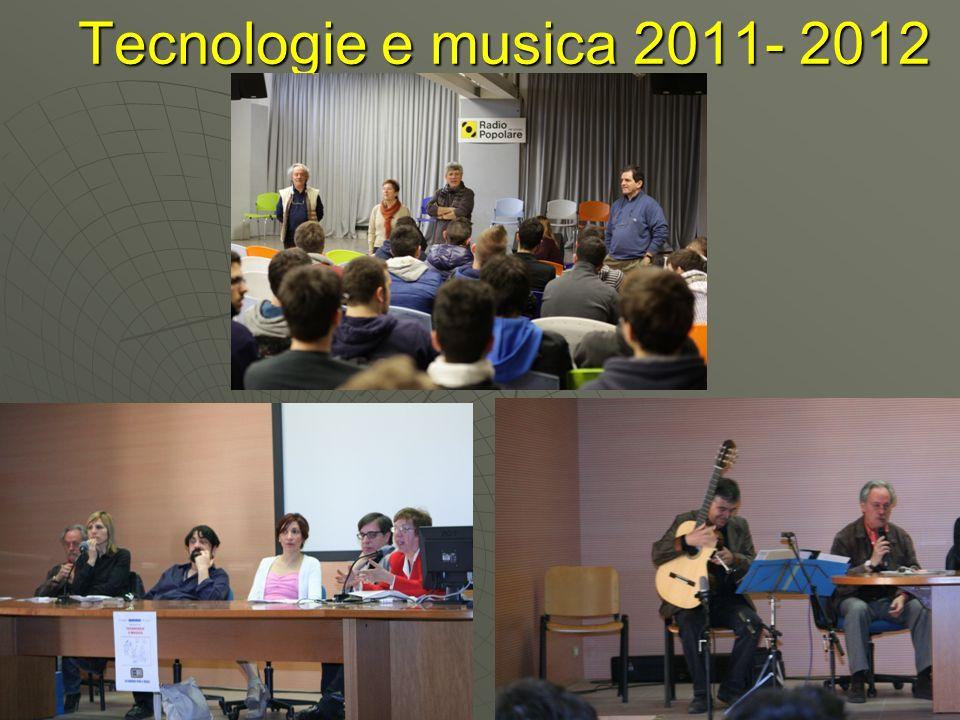 Tecnologie e musica 2011- 2012