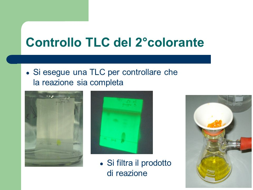 Controllo TLC del 2°colorante
