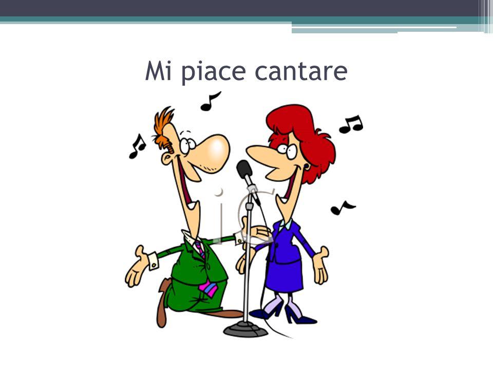 Mi piace cantare