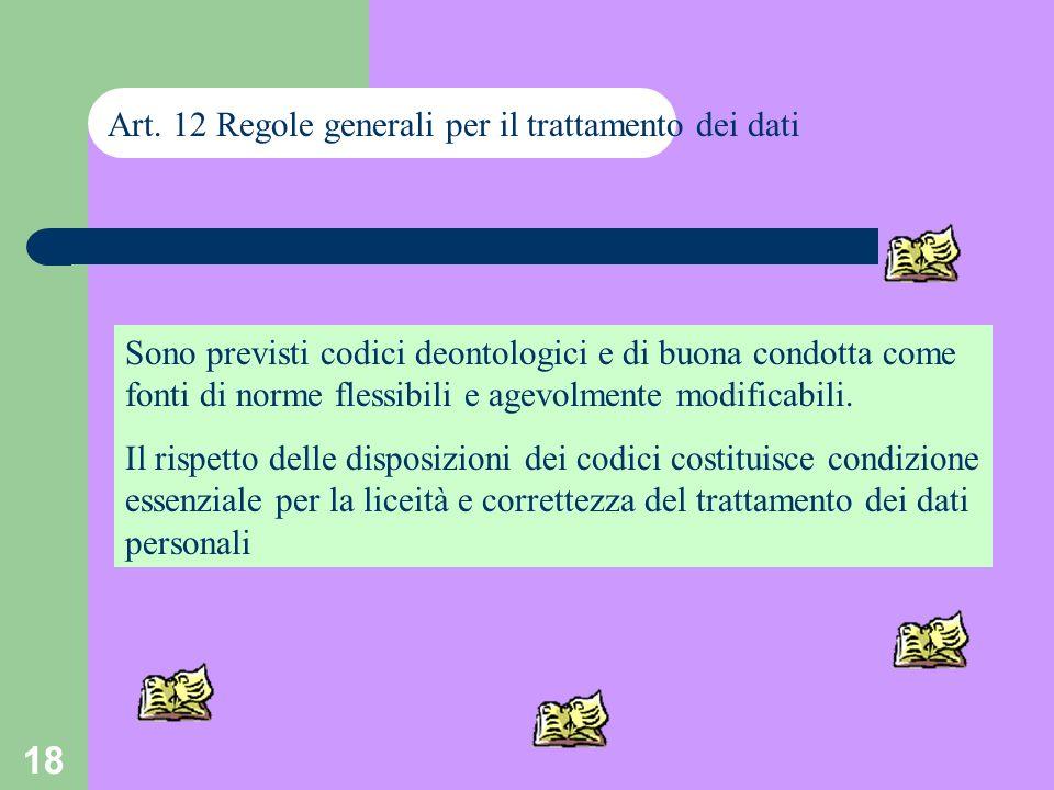 Art. 12 Regole generali per il trattamento dei dati