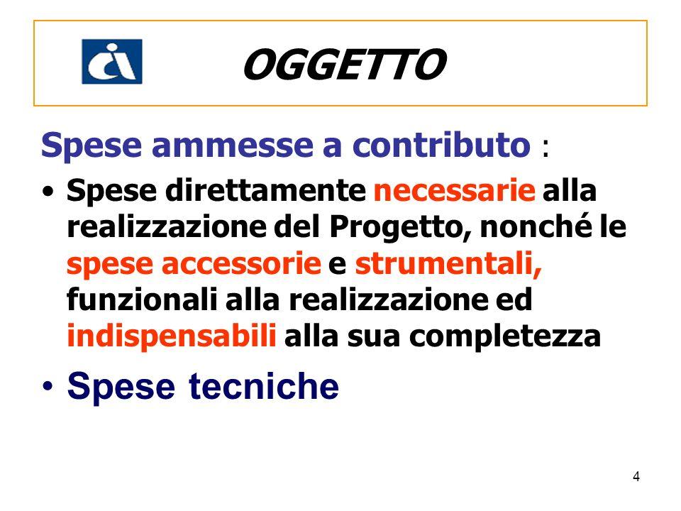OGGETTO Spese tecniche Spese ammesse a contributo :