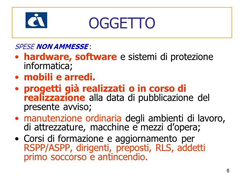 OGGETTO hardware, software e sistemi di protezione informatica;