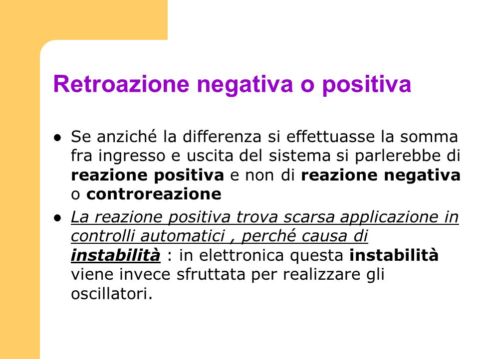 Retroazione negativa o positiva