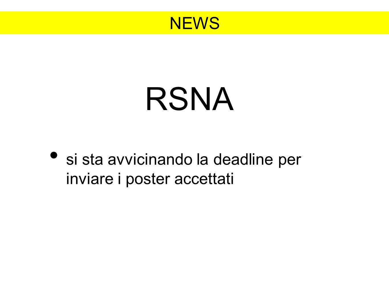 NEWS RSNA si sta avvicinando la deadline per inviare i poster accettati