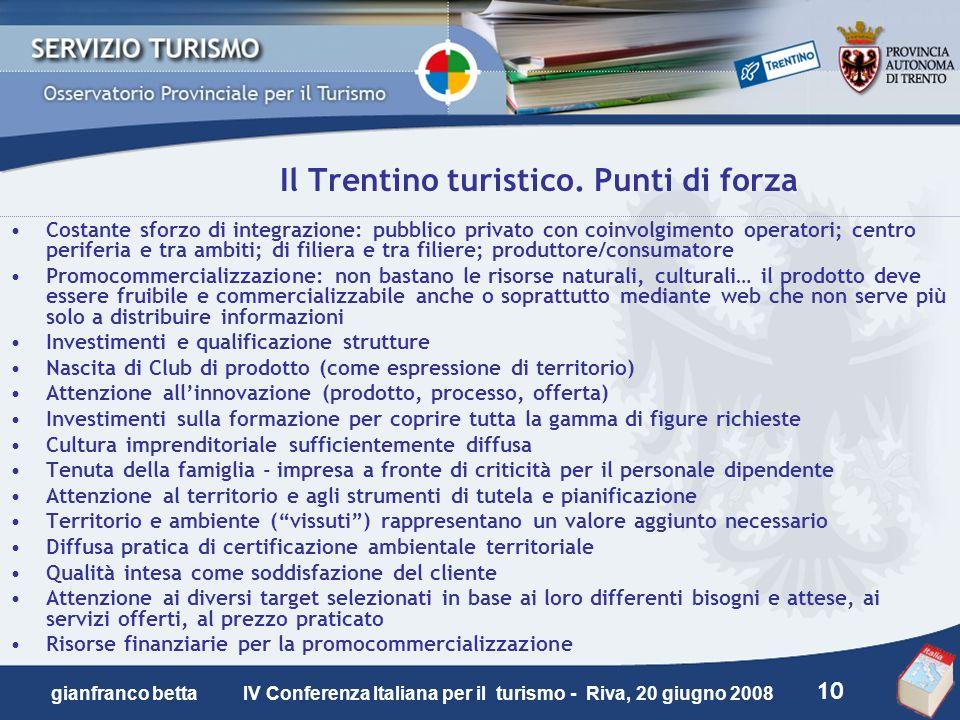Il Trentino turistico. Punti di forza