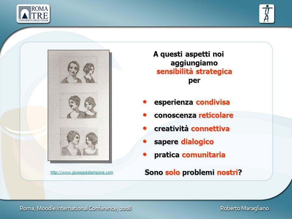 A questi aspetti noi aggiungiamo sensibilità strategica per