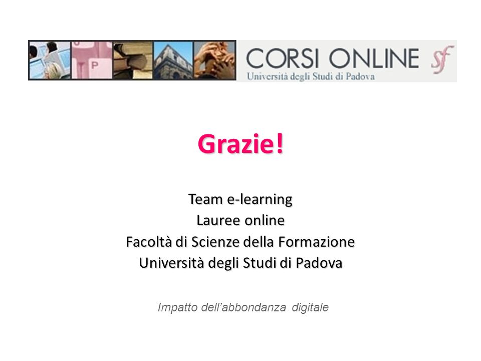 Grazie! Team e-learning Lauree online