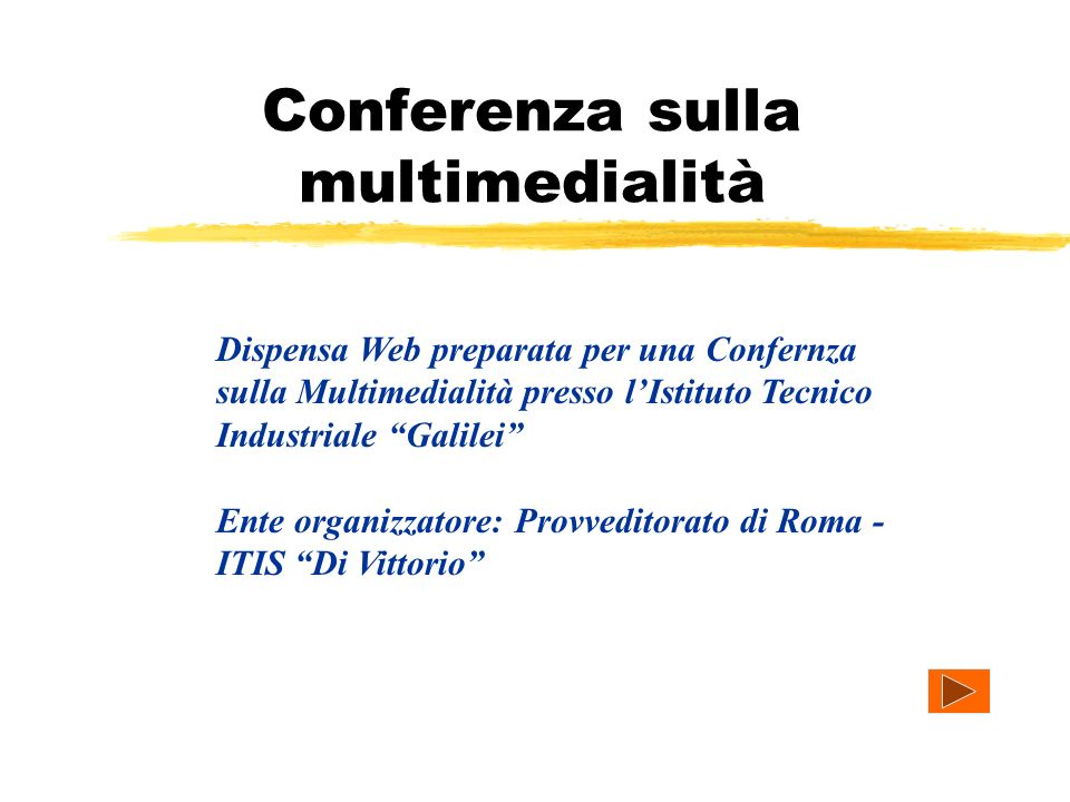 Conferenza sulla multimedialità