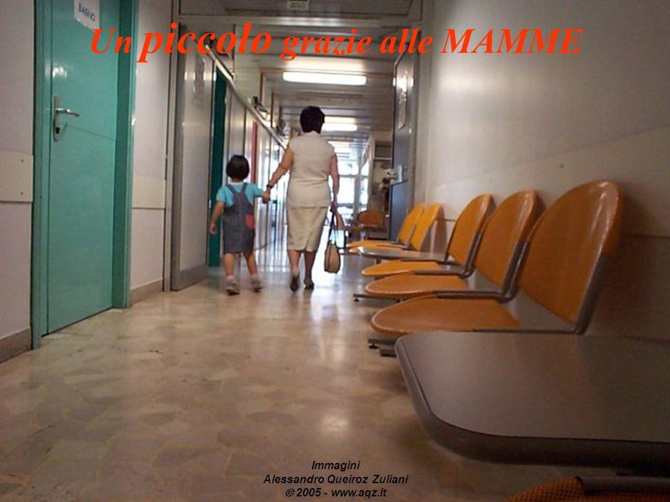 Un piccolo grazie alle MAMME