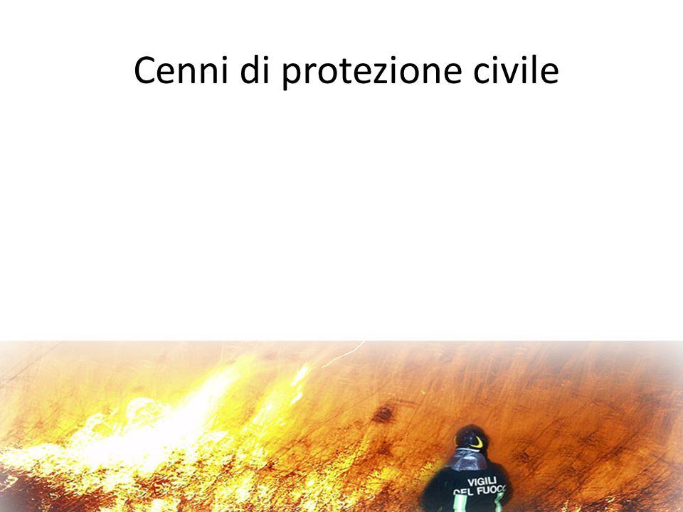 Cenni di protezione civile