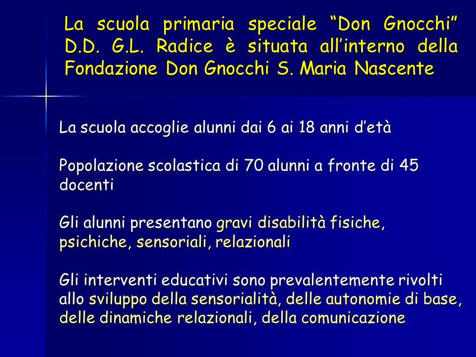 La scuola primaria speciale Don Gnocchi D. D. G. L