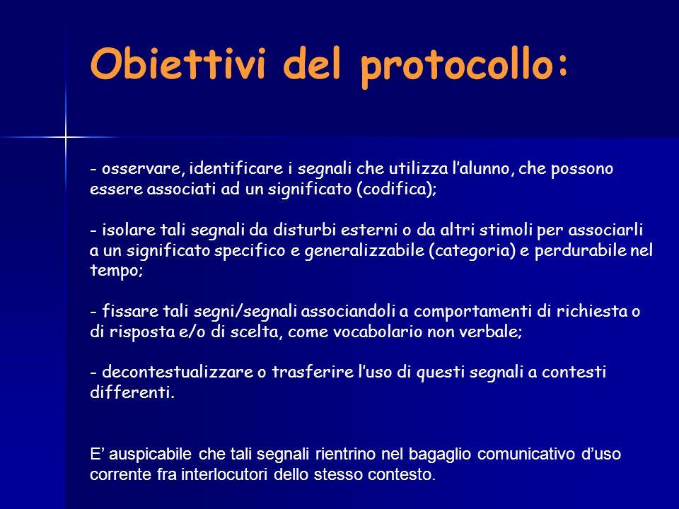 Obiettivi del protocollo:
