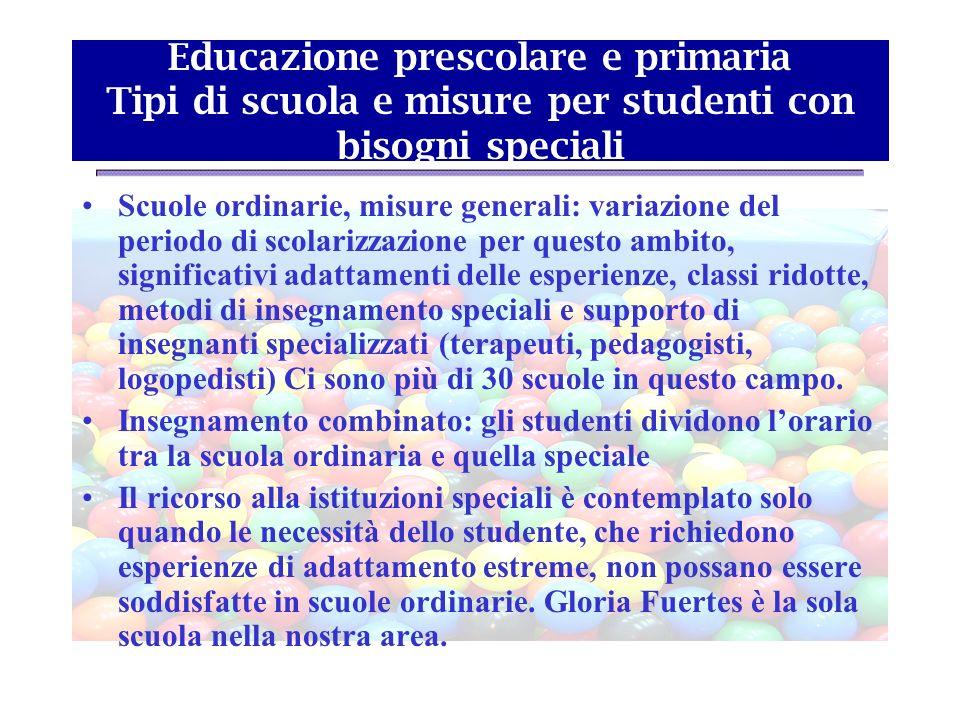 Educazione prescolare e primaria Tipi di scuola e misure per studenti con bisogni speciali