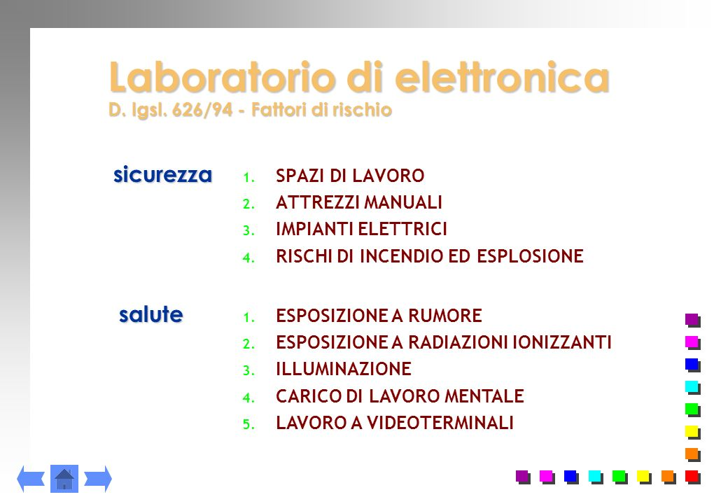 Laboratorio di elettronica D. lgsl. 626/94 - Fattori di rischio