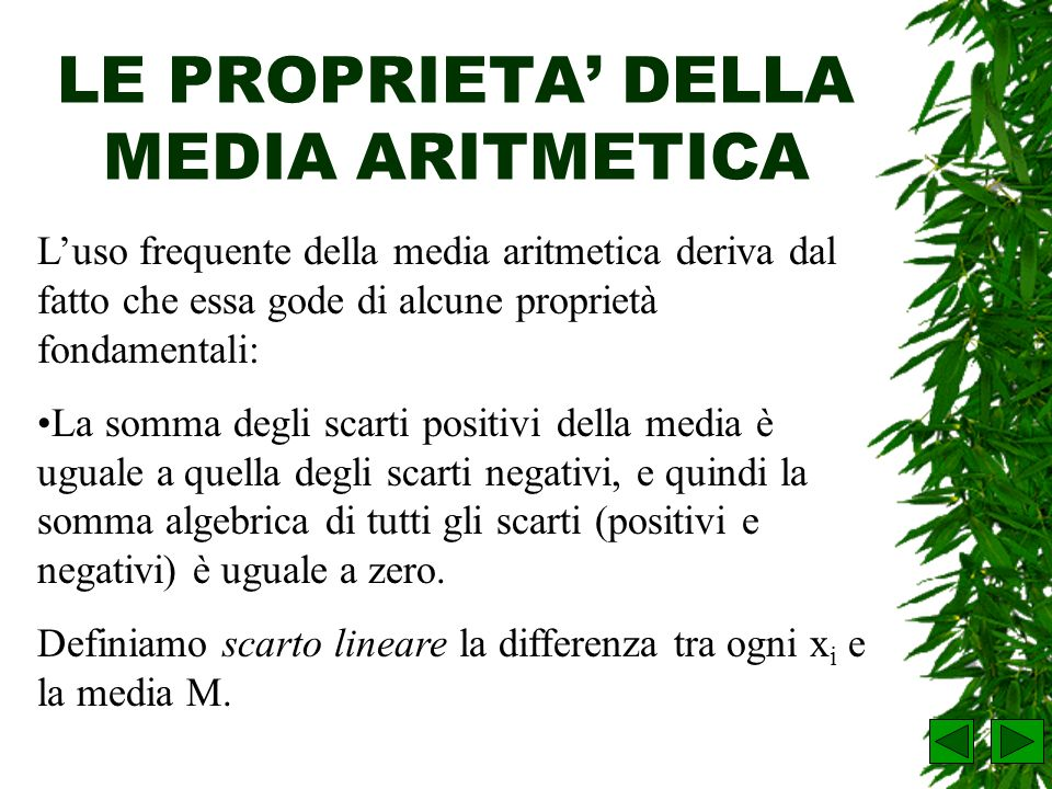 LE PROPRIETA' DELLA MEDIA ARITMETICA