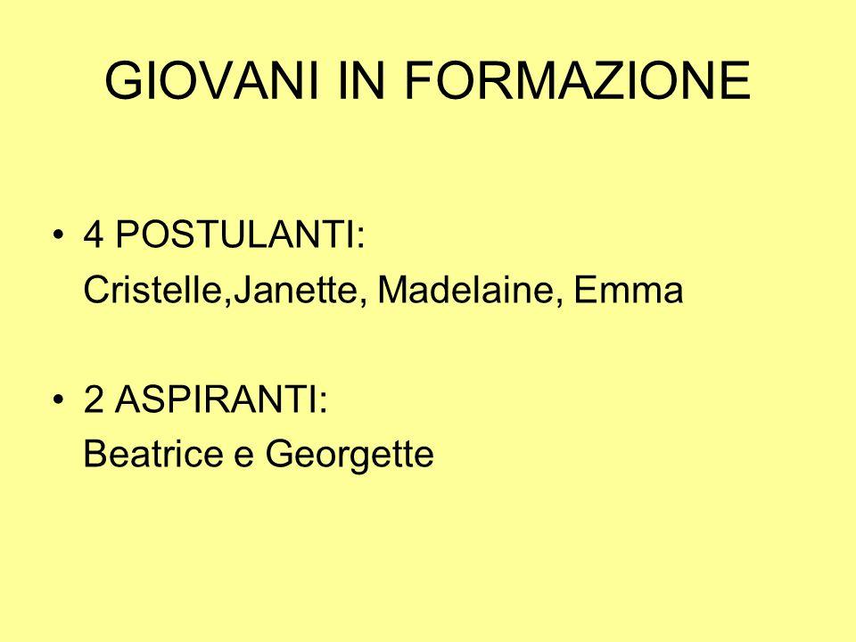 GIOVANI IN FORMAZIONE 4 POSTULANTI: Cristelle,Janette, Madelaine, Emma