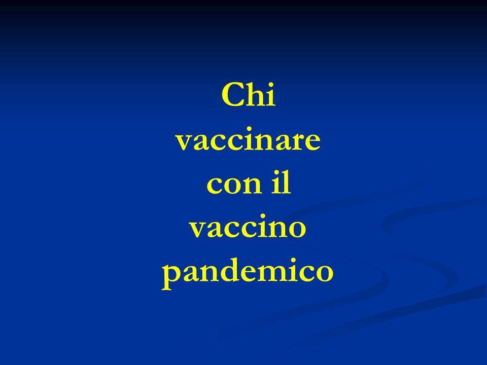 Chi vaccinare con il vaccino pandemico