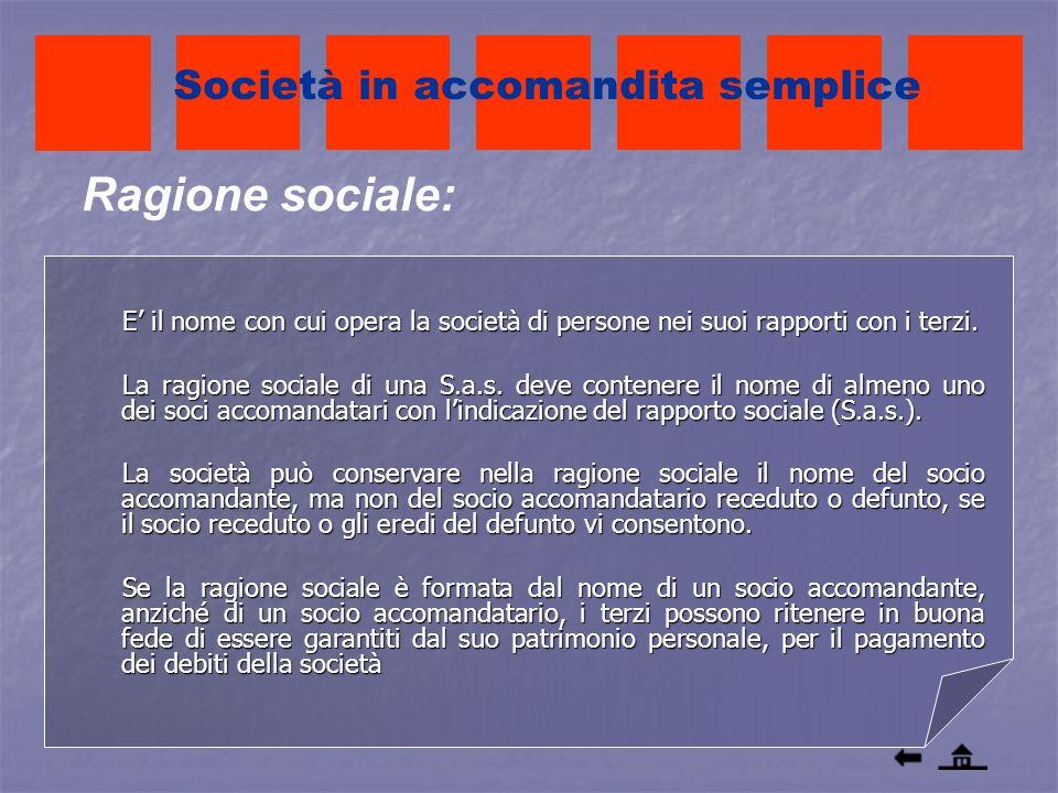 Ragione sociale: Società in accomandita semplice