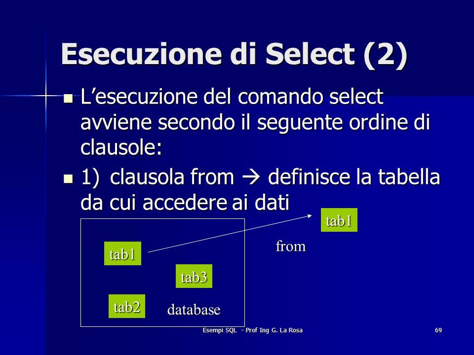 Esecuzione di Select (2)