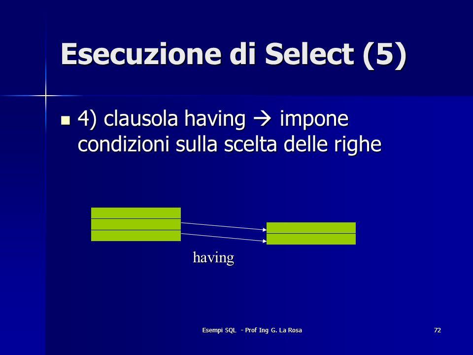 Esecuzione di Select (5)