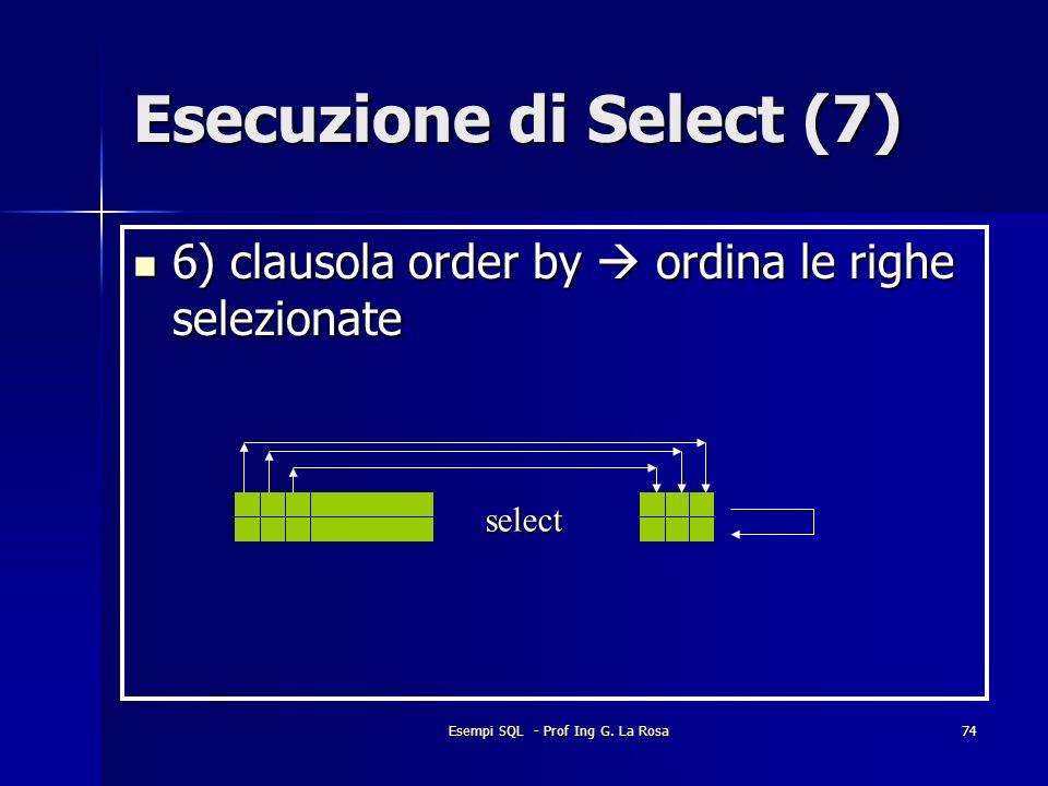 Esecuzione di Select (7)