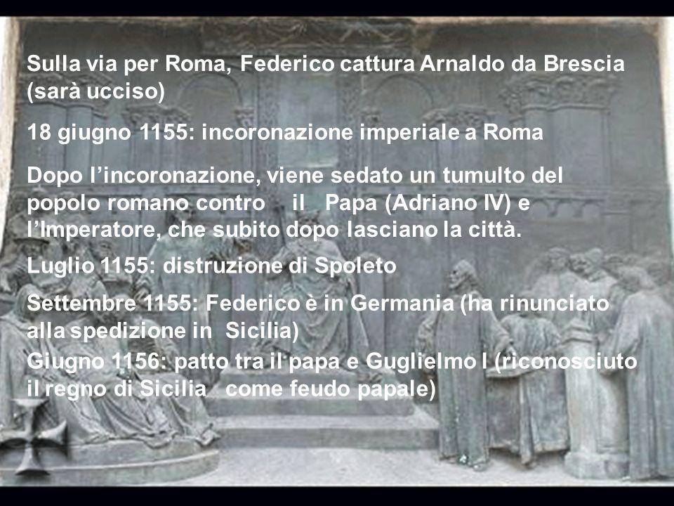Sulla via per Roma, Federico cattura Arnaldo da Brescia (sarà ucciso)